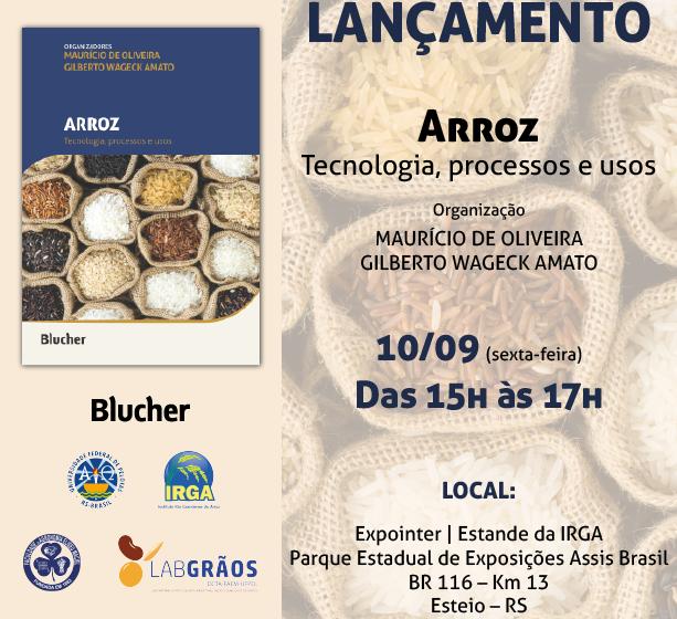 """Cientistas do Irga e LabGrãos/UFPel lançam o livro """"Arroz: Tecnologia, processos e usos"""""""